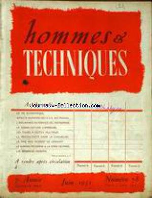 HOMMES ET TECHNIQUES [No 78] du 01/06/1951 - LA VIE ECONOMIQUE - ASPECTS HUMAINS DES U.S.A. AU TRAVAIL - LA SIGNALISATION LUMINEUSE - LES TOURS A OUTILS MULTIPLES - LA PRODUCTIVITE DANS LA CHAUSSURE - LA PAIE AUX ACIERIES DE LONGWY - BUREAU MODERNE DE LA FOIRE DE PARIS - LES BENEFICES INVESTIS.
