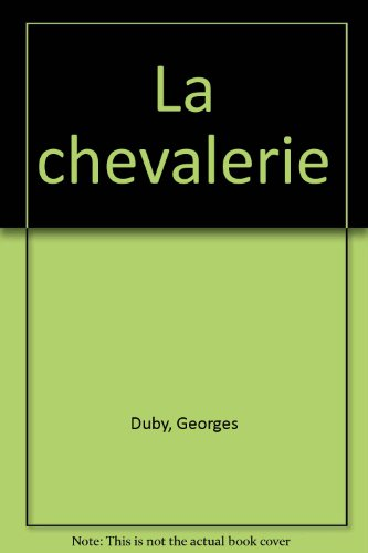 "<a href=""/node/6221"">La chevalerie</a>"
