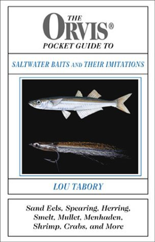 the-orvis-pocket-guide-to-saltwater-baits-and-their-imitations-by-lou-tabory-2001-10-01