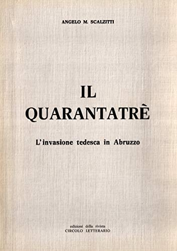 Il 43: Linvasione tedesca in Abruzzo (Italian Edition) eBook ...