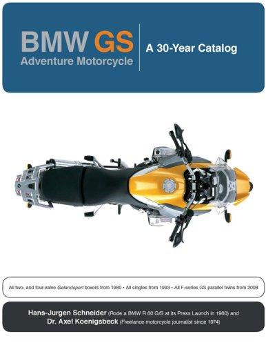 BMW GS: Adventure Motorcycle: A 30 Year Catalog por Hans-Jurgen Schneider