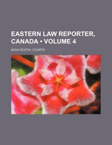 Eastern Law Reporter, Canada (Volume 4)