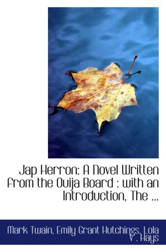 jap-herron-a-novel-written-from-the-ouija-board-with-an-introduction-the-