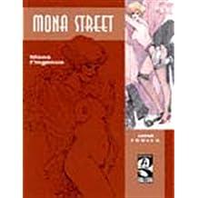 Mona Street : Mona l'ingénue