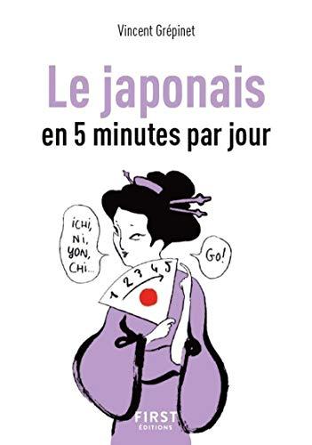 Petit Livre de - Le Japonais en 5 minutes par jour par Vincent GREPINET