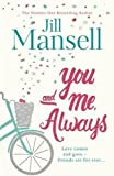 Libros Descargar en linea You And Me Always The No 1 Bestseller by Jill Mansell 2016 06 16 (PDF y EPUB) Espanol Gratis