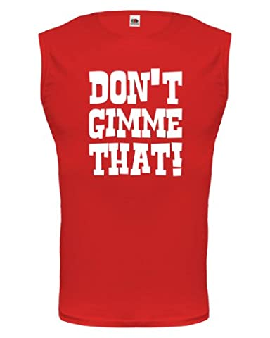Tank Top Dont gimme that!-XXL-Red-White