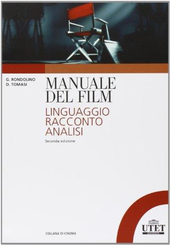 Manuale del film. Linguaggio, racconto, analisi