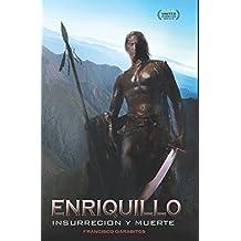 ENRIQUILLO - Guarocuya! Insurrección y Muerte de un Cacique: Estilo Guión de Película  Episodio 1.2.3