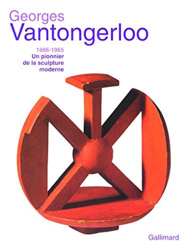 Georges Vantongerloo (1886-1965): Un pio...