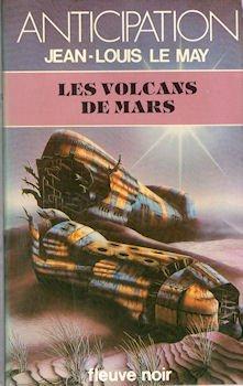 Les Volcans de Mars - Chroniques des temps à venir - 6