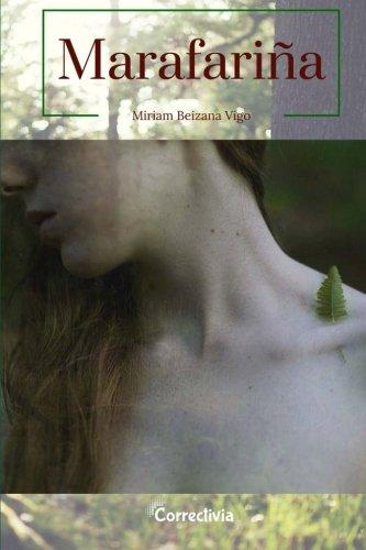 Descargar Libro Marafariña: Libro Primero: Volume 1 de Miriam Beizana Vigo