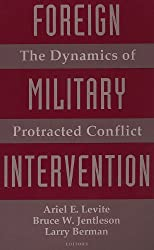 Foreign Military Intervention: The Dynamics of Protracted Conflict