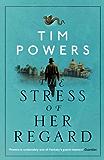 The Stress of Her Regard
