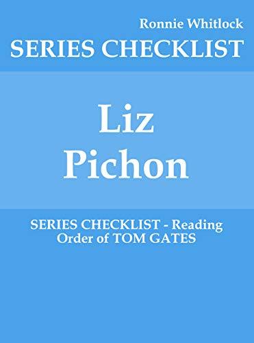 Liz Pichon - SERIES CHECKLIST - Reading Order of TOM GATES ...