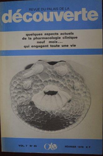 Découverte n°65, Vol.7 / Février 79 : Quelques aspects actuels de la pharmacologie clinique - Neuf mois...qui engagent touts une vie