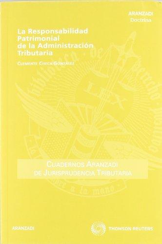 La responsabilidad patrimonial de la administración tributaria por Clemente Checa González