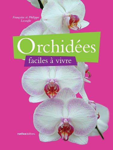 Orchides faciles  vivre