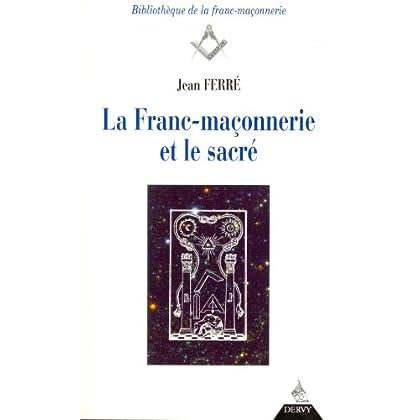 La Franc-maçonnerie et le sacré