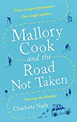 Mallory Cook and the Road Not Taken (English Edition)