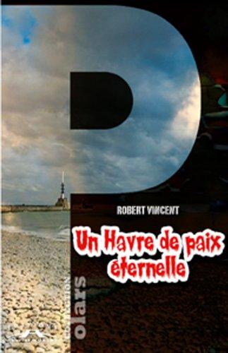 Un Havre de paix éternelle