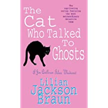 The Cat Who Talked to Ghosts (The Cat Who… Mysteries, Book 10): An enchanting feline crime novel for cat lovers everywhere (The Cat Who.)