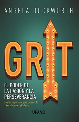 Grit: El poder de la pasión y la perseverancia (Crecimiento personal)