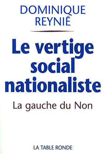 Le vertige social-nationaliste: La gauche du Non et le référendum de 2005
