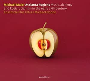 MICHAEL MAIER - Atalanta Fugiens. Music, alchemy and Rosicrucianism in the early 17th century by Ensemble Plus Ultra [Music CD]