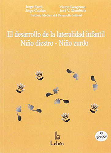 El desarrollo de la lateralidad infantil: niño diestro-niño zurdo por Instituto Médico de Desarrollo Infantil