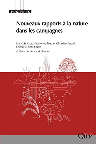 Nouveaux rapports à la nature dans les campagnes (Indisciplines) par François Papy