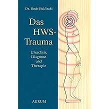 Das HWS-Trauma: Ursache, Diagnose und Therapie