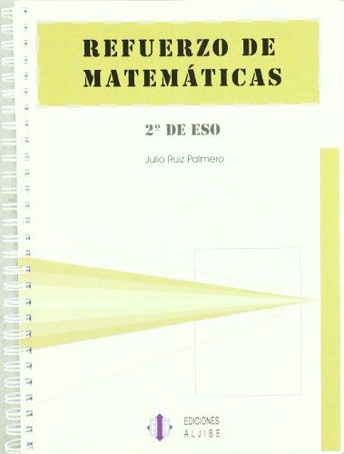 Refuerzo de matemáticas: 2º de ESO - 9788497001281