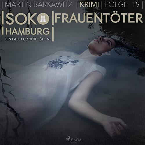 Frauentöter: SoKo Hamburg - Ein Fall für Heike Stein 19