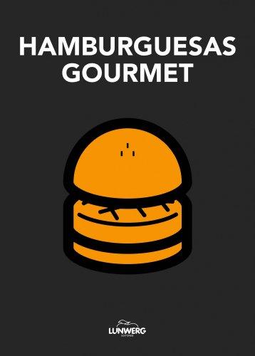 Hamburguesas Gourmet (Gastronomía) por AA. VV.