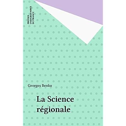 La Science régionale (Que sais-je ?)