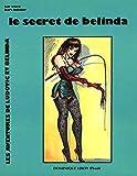 Le Secret de Belinda: Les Aventures de Ludovic et Belinda volume 2