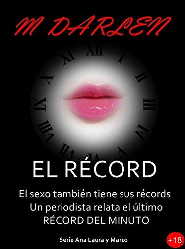 Portada del libro El récord: El sexo también tiene sus récords