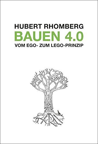 Bauen 4.0 - Vom Ego- zum Lego-Prinzip (Architektur-diagrammen)