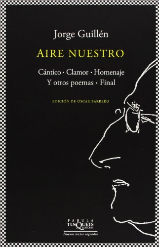 Aire Nuestro Set (Fabula (Tusquets Editores)) por Jorge Guillen