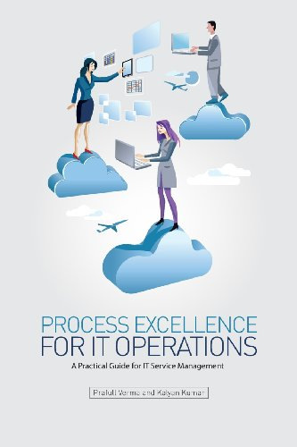 Process Excellence for IT Operations: a Practical Guide for IT Service Process Management