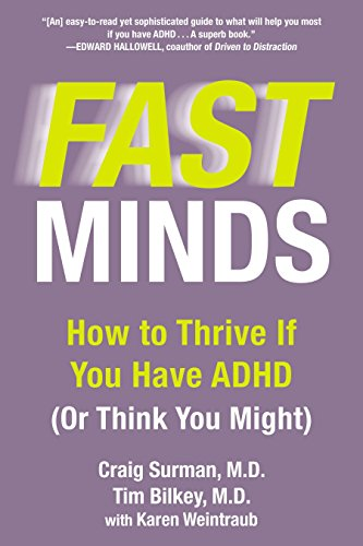 Fast Mind: How to Thrive If You Have ADHD (or Think You Might) por Karen Weintraub