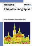 Produkt-Bild: Infrarotthermographie: Zweite, Uberarbeitete Und Erweiterte Ausgabe