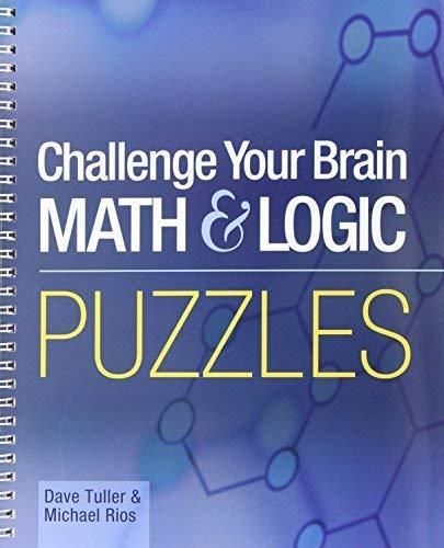 MENSA CHALLENGE YOUR BRAIN MATH LOG (Official Mensa Puzzle Book) por Dave Tuller