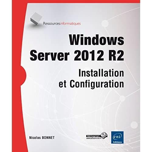 Windows Server 2012 R2 - Installation et Configuration
