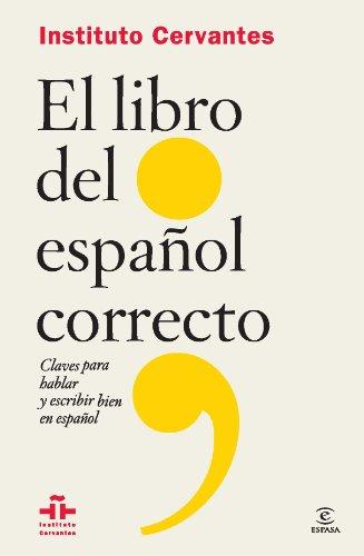 El libro del español correcto (Flexibook) (F. COLECCION) por Instituto Cervantes