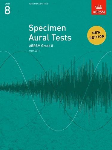 Specimen Aural Tests, Grade 8: new edition from 2011 (Specimen Aural Tests (ABRSM))