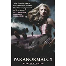 Paranormalcy (Paranormalcy, Book 1) by Kiersten White (2011-01-06)