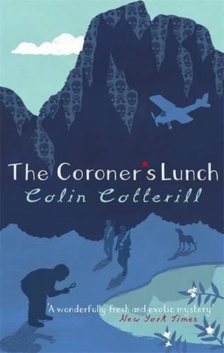 The Coroner's Lunch: A Dr Siri Murder Mystery (Dr Siri Paiboun Mystery 1) by Colin Cotterill (2007-12-07)