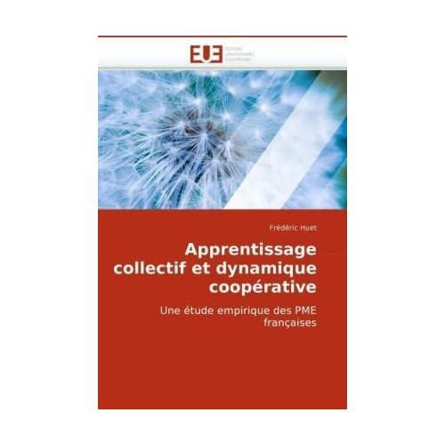 Apprentissage collectif et dynamique coopérative by Frédéric Huet (2010-07-06)